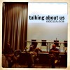 Thumbnail image for Talking about us