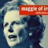 Thumbnail image for Maggie of Iron