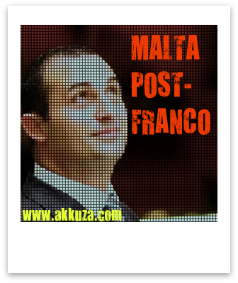 Post image for Malta Post-Franco (Reprise)